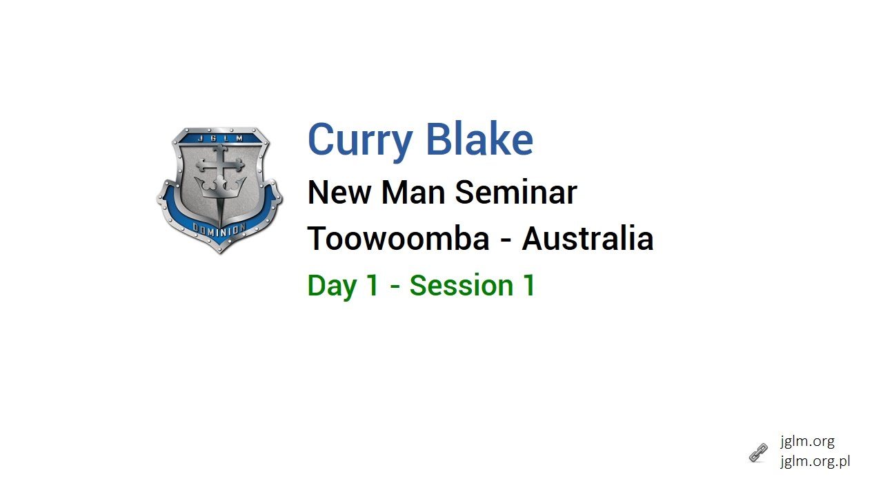 curry blake new man seminar toowoomba australia day 1 session rh youtube com Curry Blake Quotes Spanish Curry Blake