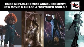 New Movie Maniacs and Tortured Souls Announced!!! McFarlane 2018