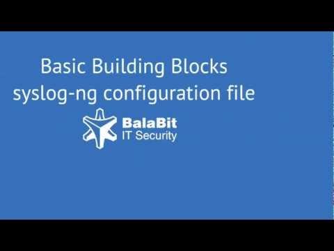 Basic Building Blocks Syslog Ng Configuration File Youtube