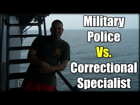 Combat Operations: Military Police Vs.Correctional Specialist