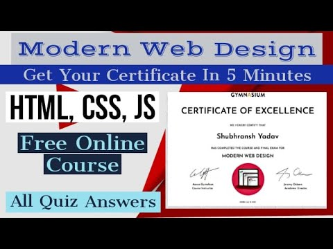 Modern Web Design Course All Quiz Answers | HTML  CSS  JS | Gymnasium Modern Web Design Course