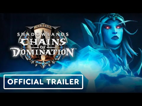 World of Warcraft: Shadowlands - Official Chains of Domination Trailer   BlizzConline 2021