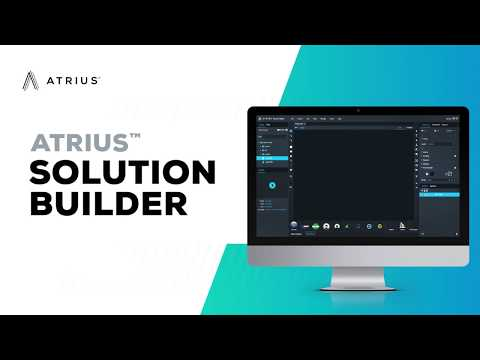 Atrius Live featuring Atrius Solution Builder