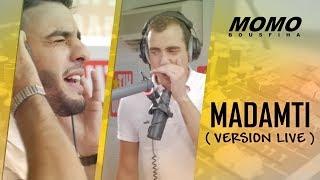 Nouamane Belaiachi avec Momo - Madamti ( Version Live )