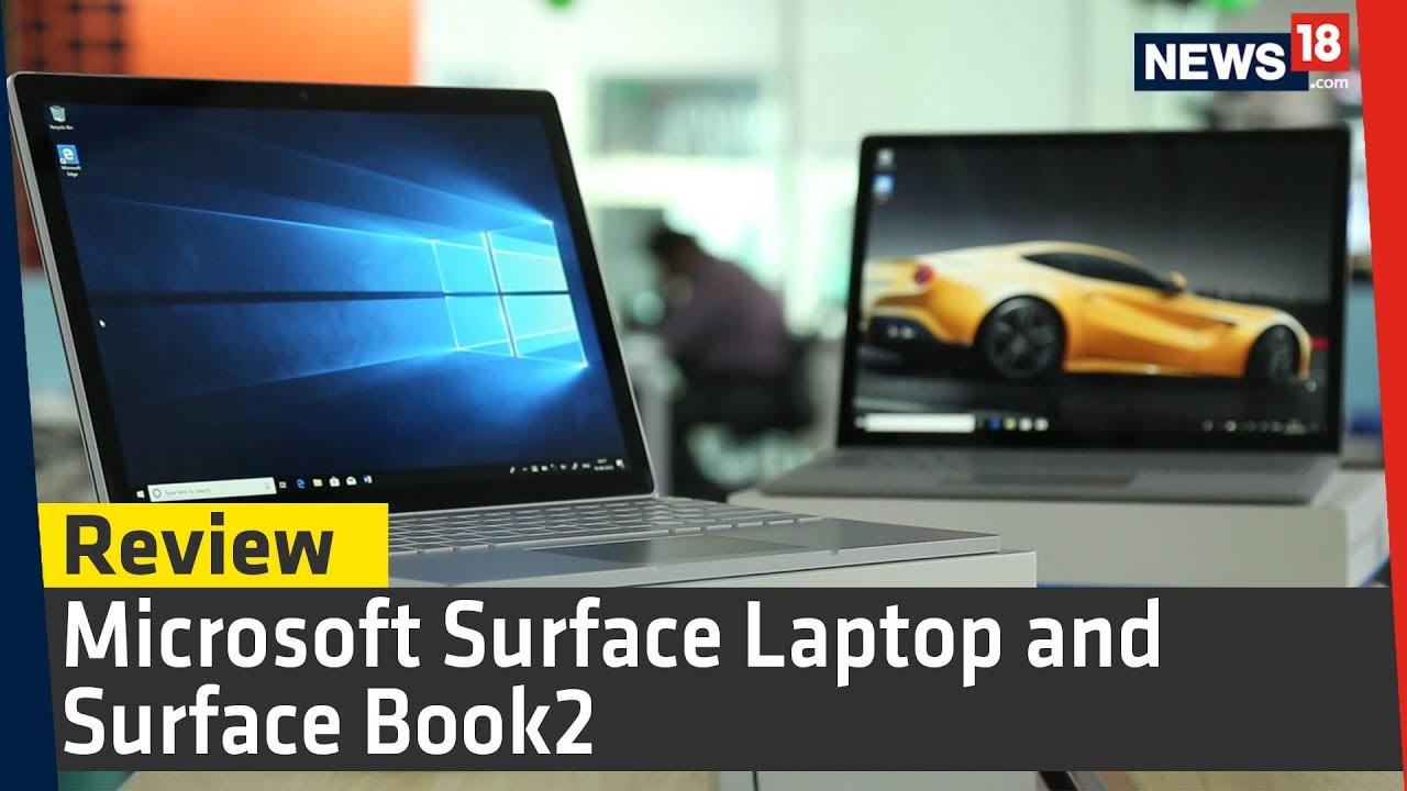 Microsoft Surface Laptop & Surface Book2 Review - Gadgets