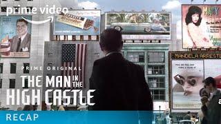 The Man in the High Castle - Recap: Season 1 | Prime Video