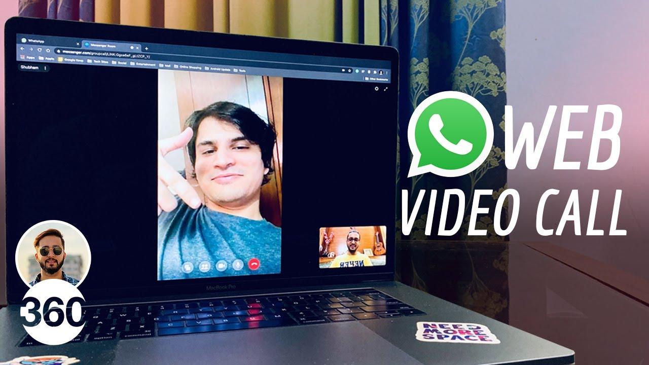Whatsapp Web Video Call How To Make Video Calls Via Whatsapp Web Youtube