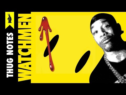Watchmen by Alan Moore - Thug Notes Summary & Analysis