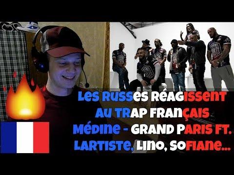 RUSSIANS REACT TO FRENCH TRAP | Médine - GRAND PARIS Feat. Lartiste, Sofiane... | REACTION