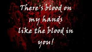 Blood On My Hands - The Used Lyrics