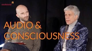 Tony Andrews - Audio and Consciousness