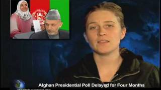 Afghan Presidential Poll Delayed for Four Months
