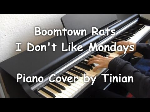 Boomtown Rats - I Don't Like Mondays (Piano Cover by Tinian)