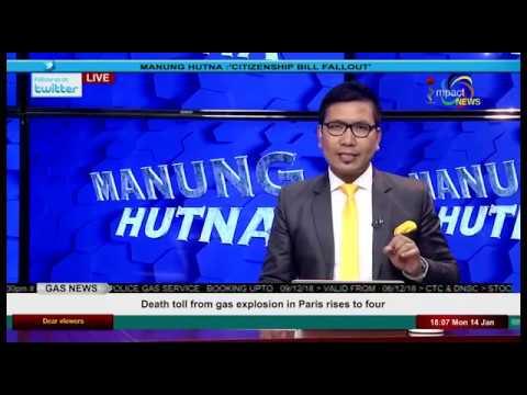 CITIZENSHIP BILL FALLOUT On Manung Hutna 14 January 2019 thumbnail