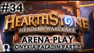 Ohm Plays... Hearthstone #34 - Onyxia Paladin Part 2 - PC / Battle.net