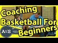 Coaching Basketball For Beginners | How To Coach Basketball