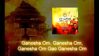 So What Project!  Ganesha Sharanam  + Lyrics