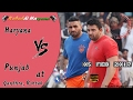 Haryana Vs Punjab(हरियाणा Vs पंजाब) Kabaddi Match At Gandhra Rohtak video