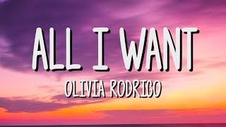 Olivia Rodrigo - All I Want (Lyrics) (High School Musical: The Musical: The Series)