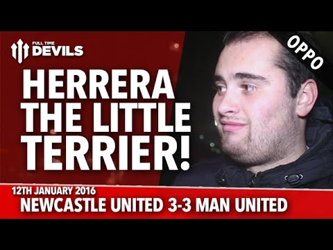 OPPO: Herrera is a Little Terrier! | Newcastle United 3-3 Manchester United | FANCAM