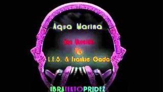 Max Moroldo, L.E.S. & Frankie Gada - Aqua Marina (Extended Mix)