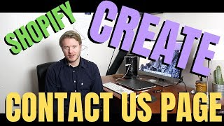 How To Create Contact Page On Shopify 2019