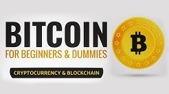 Bitcoin for Beginners & Dummies: Cryptocurrency & BlockChain Audiobook - Full Length