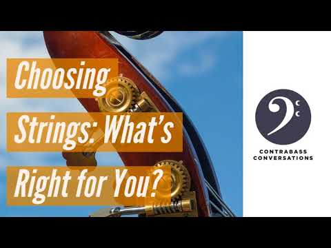 471: Choosing Strings - What's Right for You?
