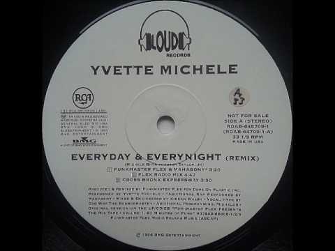 Yvette Michelle - Everyday & Everynight (Funkmaster Flex & Mahagony)