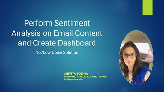 Perform Sentiment Analysis on Email Content & Create Dashboard - Azure Logic App & Text Analytics