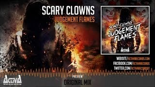 Scary Clowns - Judgement Flames - Official Preview (Activa Records) (ACTDIG073)
