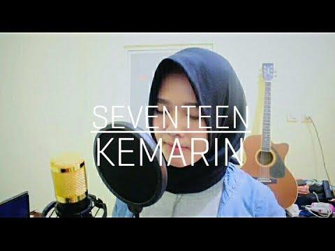 Free Download Seventeen - Kemarin (cover By Miftah Kirana) Mp3 dan Mp4