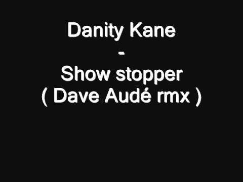 Danity Kane  Show stopper  Dave Audé rmx