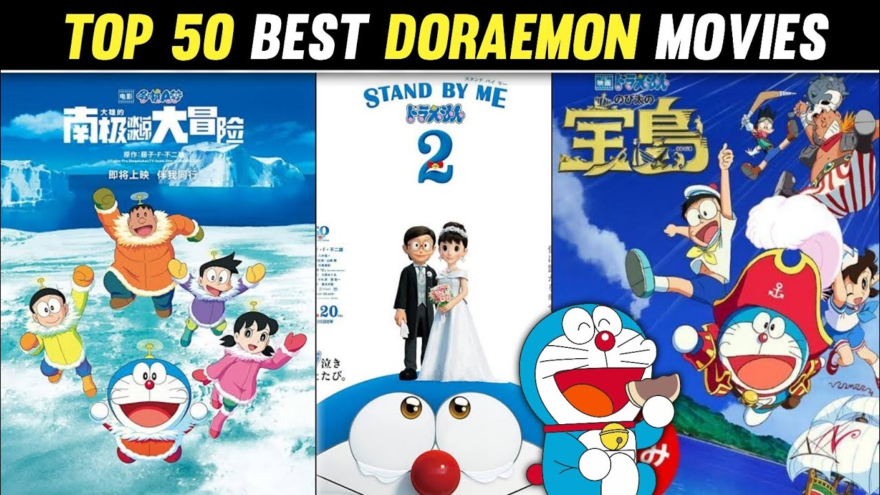 Download Top 50 Best Doraemon Movies Of all Time Doraemon All Movies List Top 50 Doraemon Movies In Hindi 