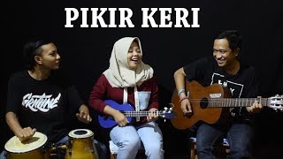 Video Pikir Keri - Cipt. Andi Mbendol Cover by Ferachocolatos ft. Gilang & Bala download MP3, 3GP, MP4, WEBM, AVI, FLV Maret 2018