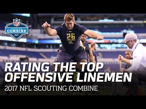 Rating the Top 2017 Offensive Line Prospects | 2017 NFL Scouting Combine | NFL Network