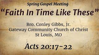 Spring Gospel Meeting - Tuesday