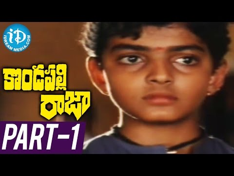 Kondapalli Raja Full Movie Part 1 ||...