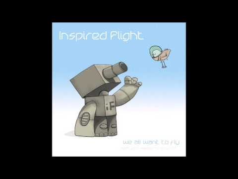 Inspired Flight - It's The Chemicals