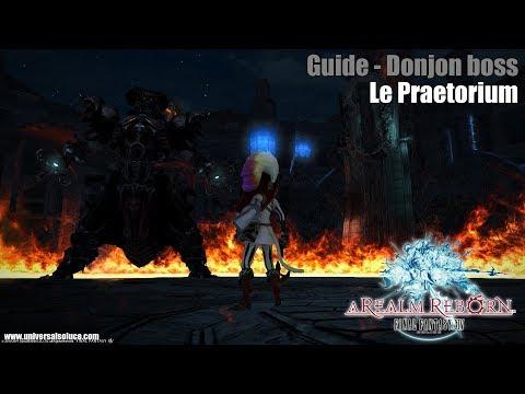 Final Fantasy XIV 2.0 - Guide - Le Praetorium