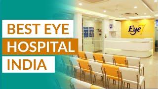 Best Eye Hospital in West Delhi Janakpuri | Eye7 Hospitals