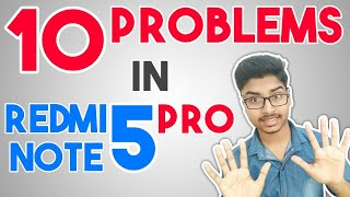 Top 10 Cons of Redmi Note 5 Pro Problems | 10 Reasons not to Buy | Xiaomi Phone | Review In Hindi