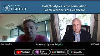 Data is the Foundation for New Models of Healthcare | This Week in Health IT