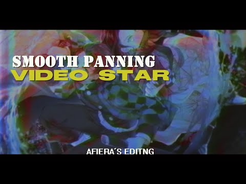 smooth panning tutorial | video star