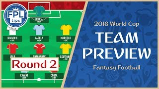 ROUND 2: TEAM SELECTION: Activate the Wildcard? | WORLD CUP 2018 Fantasy Football Preview
