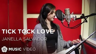 Janella Salvador - Tick Tock Love (Official Lyric Video)