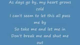 Repeat youtube video Papa Roach - Take me Lyrics