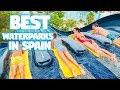 Top 5 Best Water Parks in Spain