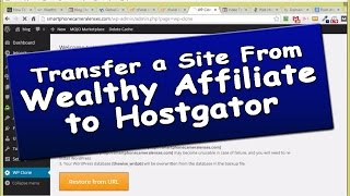Moving A Site From Wealthy Affiliate To Hostgator