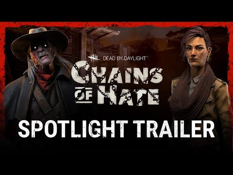 Dead by Daylight | Chains Of Hate - Spotlight Trailer